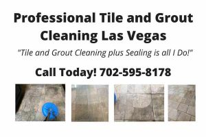 Professional Tile and Grout Cleaning Las Vegas
